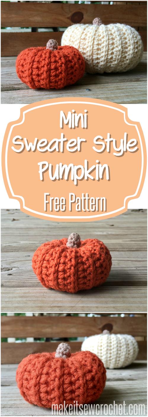 Mini Sweater Style Pumpkin Free Crochet Pattern Make It Sew Crochet Blog